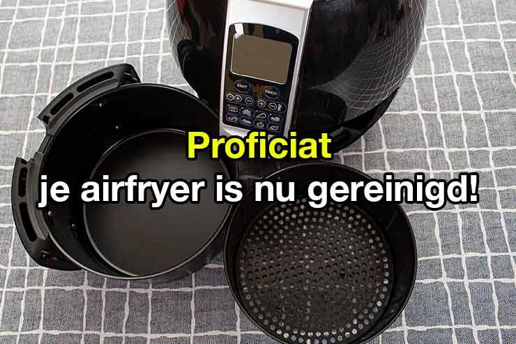 tips en weetjes airfryer schoonmaken